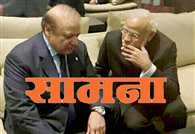 shiv sena on pakistan in saamna after modi sharif meeting