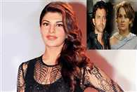 Heres what Jacqueline has to say on Hrithik Kangana controversy