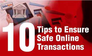 10 Steps to Ensure Safe Online Transactions