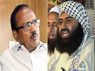 Ajit Doval not new to the case of Masood