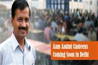 'Aam Aadmi' Canteens for Delhi, Just Like Chennai's 'Amma' Canteens