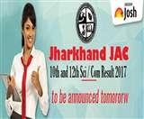 JAC Results 2017: Jharkhand बोर्ड 10वीं व 12वीं विज्ञान और कॉमर्स का परीक्षा परिणाम घोषित