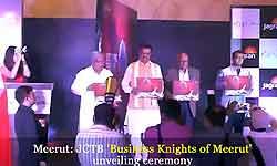 JCTB Business Knights of Meerut लॉन्च पर UP डिप्टी सीएम केशव प्रसाद मौर्य ने उद्यमियों को किया सम्मानित