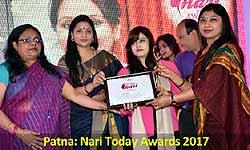 Patna: Nari Today awards 2017 - महिला उद्यमियों को मिला सम्मान