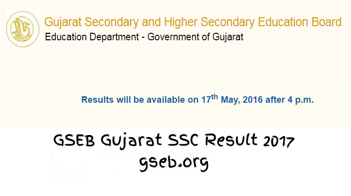 GSEB Class 10 SSC Results 2017 announced today at 8AM on www.gseb.org