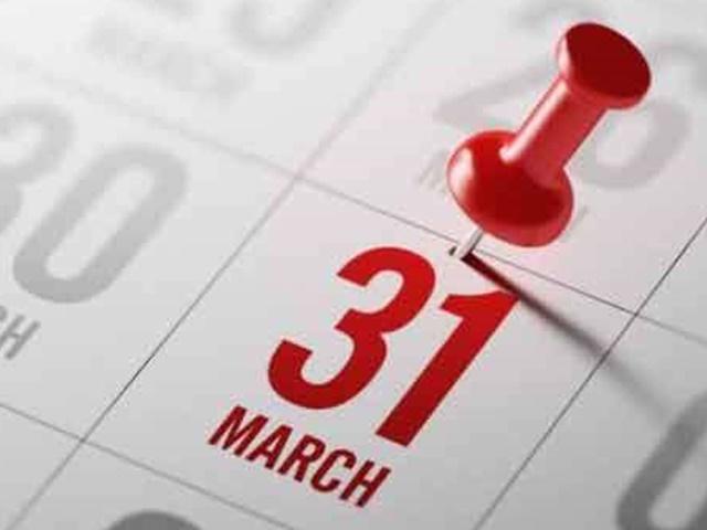 इन बेहद जरूरी कामों को करने की आखिरी तारीख है 31 मार्च, जानें इस बारे में पूरी डिटेल