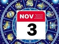 राशिफल 03 नवंबर: सुख सुविधाएं बढ़ेंगी, काम समय पर पूरे होंगे