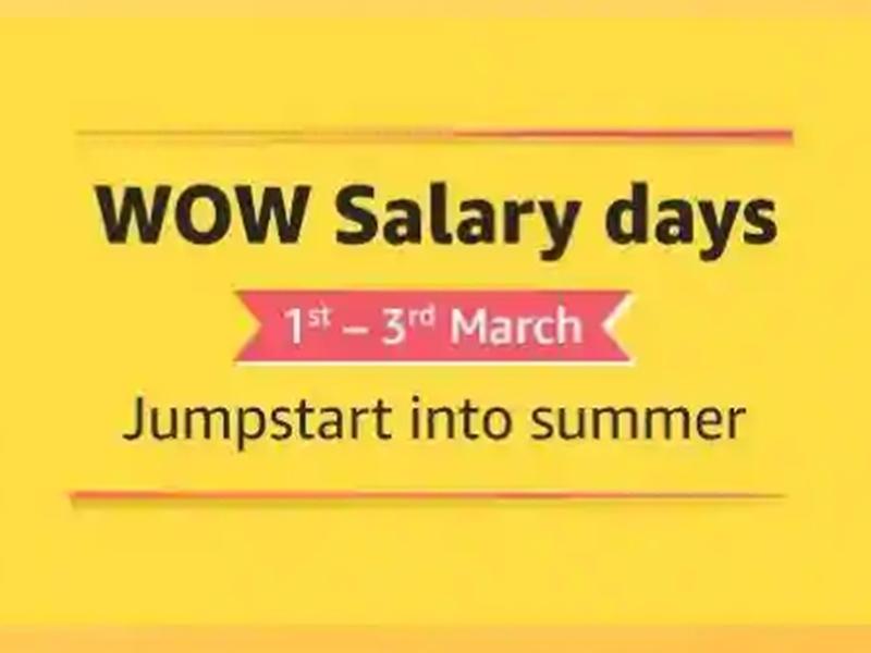 Amazon Wow Salary Days Sale: 1 मार्च से होगी शुरू, जानें क्या होंगे टॉप ऑफर्स और डील्स