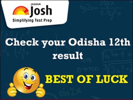 CHSE Odisha 12th Result 2018: कल घोषित होगा 12वीं का रिजल्ट, ऐसे करें चेक